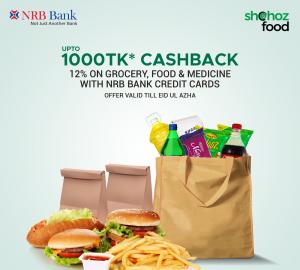 12%* CASHBACK UP TO TK 1000 ON NRB BANK CREDIT CARDS ON SHOHOZ FOOD
